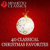 40 Classical Christmas Favorites by Various Artists