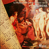 La Musique des Grands Peintres (Famous Painters' Music Collection): Rubens, Vol. 16/16 von Various Artists