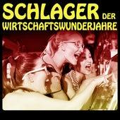 Play & Download Schlager der Wirtschaftswunderjahre by Various Artists | Napster