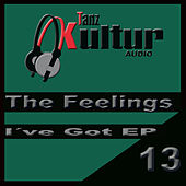 I've Got Ep by The Feelings