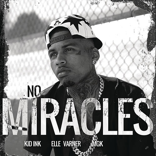 Play & Download No Miracles by Kid Ink | Napster