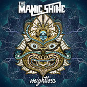 Play & Download Weightless by The Manic Shine   Napster