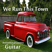 Play & Download Instrumental Country Guitar: We Run This Town by The O'Neill Brothers Group | Napster
