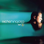 Play & Download Bar 3 by Nicho Hinojosa | Napster