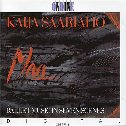 Saariaho: Maa (Earth) by Various Artists