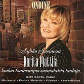 Play & Download Kuula, Merikanto, Melartin, Kilpinen & Kansanlauluja: Works for Soprano and Piano by Karita Mattila | Napster