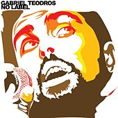 Play & Download No Label by Gabriel Teodros | Napster
