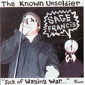 Play & Download Sick Of Waging War by Sage Francis | Napster