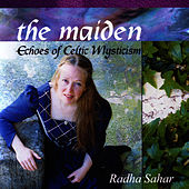Play & Download The Maiden by Radha Sahar   Napster