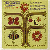 Play & Download The Folk Song Tradition by Various Artists | Napster