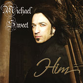 Play & Download HIM by Michael Sweet | Napster
