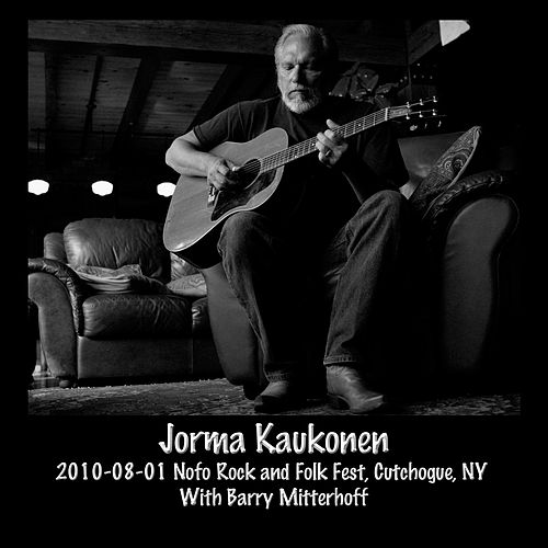 2010-08-01 Nofo Rock and Folk Fest, Cutchogue, NY (Live) by Jorma Kaukonen