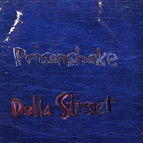 Play & Download Della Street by Prisonshake | Napster