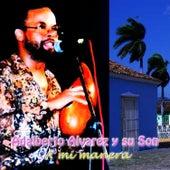 Play & Download A Mi Manera by Adalberto Alvarez | Napster