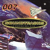 Play & Download 007 Soundtracks La Musica Del Cine by Various Artists | Napster