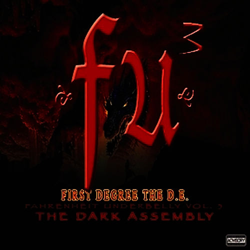 Play & Download FU3 The Dark Assembly by First Degree The D.E. | Napster