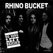 No Song Left Behind by Rhino Bucket