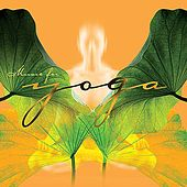 Play & Download Music for Yoga by Various Artists | Napster