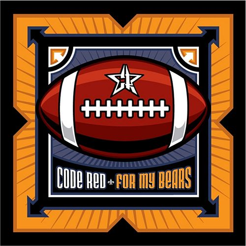 Play & Download For My Bears by Code Red | Napster