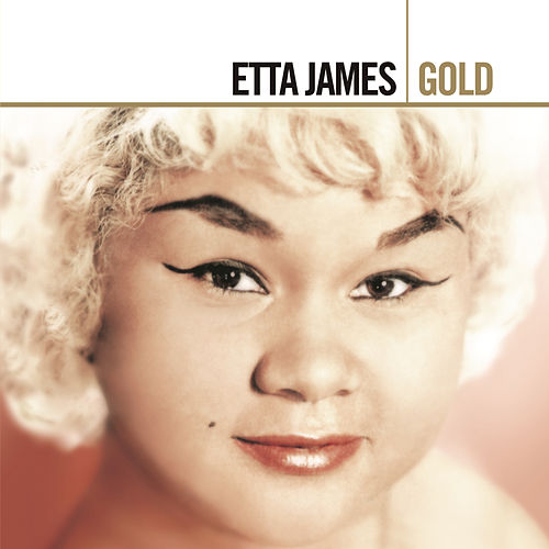 Gold by Etta James
