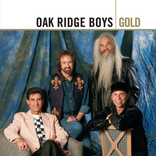 Play & Download Gold by The Oak Ridge Boys | Napster