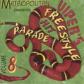 Viper's Freestyle Hit Parade Vol. 8 by Various Artists