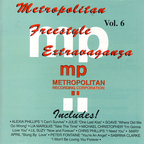 Play & Download Freestyle Extravaganza Vol. 6 by Various Artists | Napster