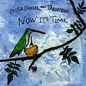 Now It's Time by Paula Frazer