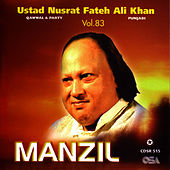 Play & Download Manzil Vol.83 by Nusrat Fateh Ali Khan | Napster