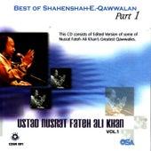 Play & Download Best Of Shahenshah-E.-Qawwalan Part 1 Vol. 1 by Nusrat Fateh Ali Khan | Napster