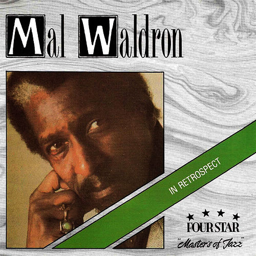 In Retrospect by Mal Waldron