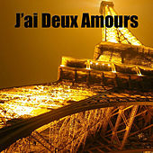 J'ai Deux Amours by Various Artists
