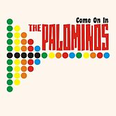 Play & Download Come on In by Los Palominos | Napster