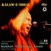 Play & Download Kalam-e-Iqbal Vol. 53 by Nusrat Fateh Ali Khan | Napster
