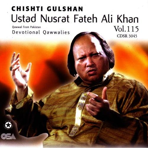 Chishti Gulshan Vol. 115 von Nusrat Fateh Ali Khan