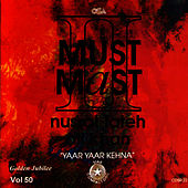 Play & Download Must Mast 2 Vol. 50 by Nusrat Fateh Ali Khan | Napster