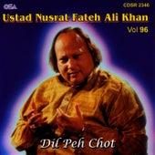 Play & Download Dil Peh Chot vol.96 by Nusrat Fateh Ali Khan | Napster