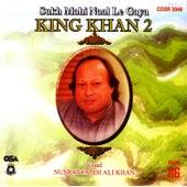 Play & Download King Khan 2 Vol. 116 by Nusrat Fateh Ali Khan | Napster