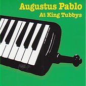 Augustus Pablo At King Tubbys by Augustus Pablo