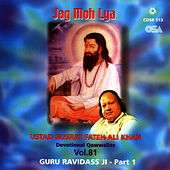 Play & Download Jag Moh Lya Vol. 81 by Nusrat Fateh Ali Khan | Napster