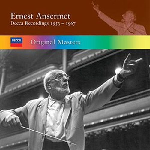 Play & Download Ernest Ansermet: Decca Recordings 1953/1967 by Various Artists | Napster