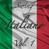 Play & Download Swing Italiano Vol. 1 by Various Artists | Napster