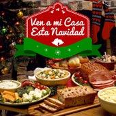 Ven a Mi Casa Esta Navidad - Ep by Various Artists