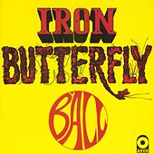Play & Download Ball by Iron Butterfly | Napster