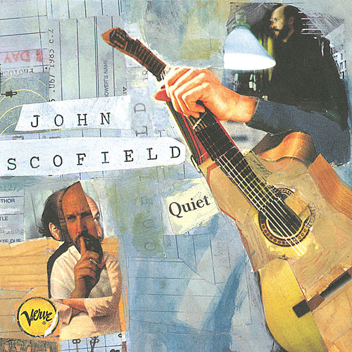 Play & Download Quiet by John Scofield | Napster
