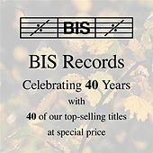 Play & Download BIS 40-Year Sampler by Various Artists | Napster