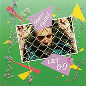 Play & Download Let Go by John Fahey | Napster