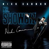 Play & Download Mr. Showbiz by Nick Cannon | Napster