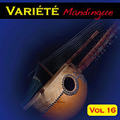 Play & Download Variété Mandingue Vol. 16 by Various Artists | Napster