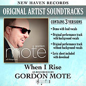 When I Rise (Performance Tracks) - EP by Gordon Mote